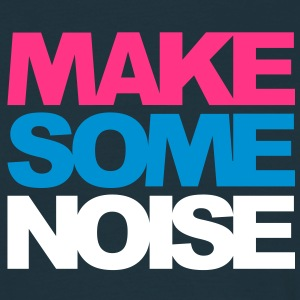 Make some noise - T-shirt Homme
