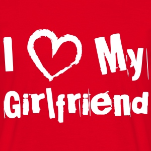 I Love My Girlfriend T-Shirts - Männer T-Shirt