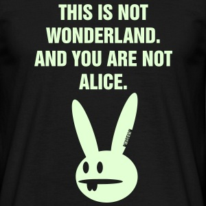 YOU ARE NOT ALICE T-Shirts - Männer T-Shirt