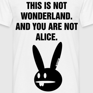 YOU ARE NOT ALICE - Männer T-Shirt