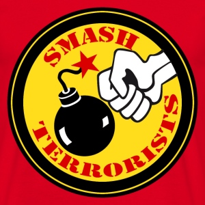 smash terrorists T-Shirts - Men's T-Shirt