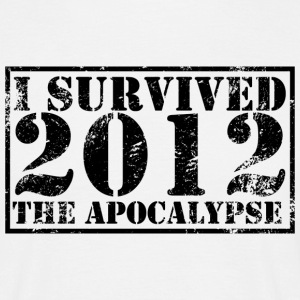 T-Shirt I survived the Apocalypse 2012 - T-shirt Homme