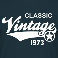 Motiv ~ Classic Vintage 1973 Birthday Geburtstag 40th T-Shirt