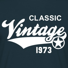 Classic Vintage 1973 Birthday Geburtstag 40th T-Sh