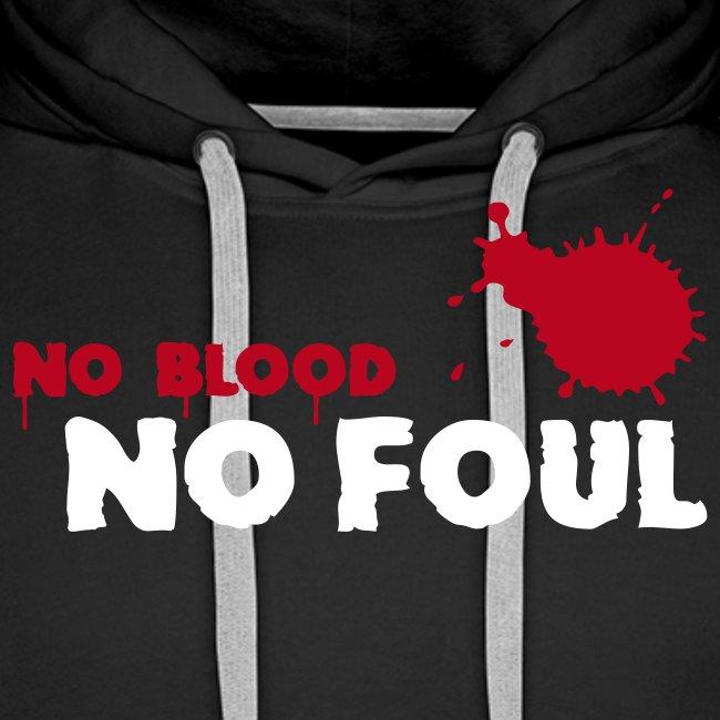 No Blood - No Foul