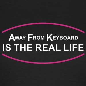 AFK - Away From Keyboard | Frau classic - Frauen T-Shirt