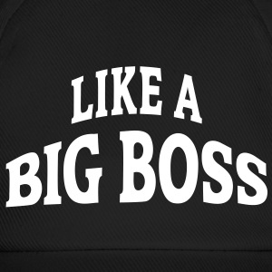 LIKE A BIG BOSS | Basecap - Baseballkappe