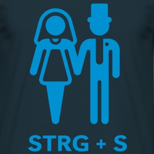 STRG + S (computer geek wedding) T-Shirt - Men's T-Shirt