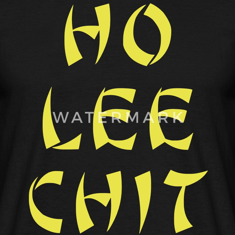 Ho Lee Shit Tee shirts - T-shirt Homme