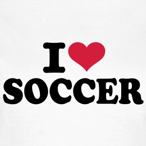 I love Soccer T-Shirts - Frauen T-Shirt