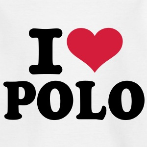 I love Polo  T-Shirts - Kinder T-Shirt