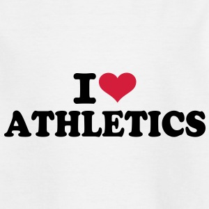 I love Athletics T-Shirts - Kinder T-Shirt