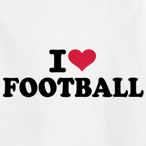 I love Football  T-Shirts - Kinder T-Shirt