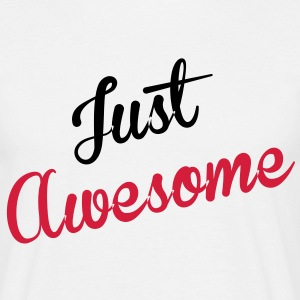 just_awesome T-Shirts - Men's T-Shirt