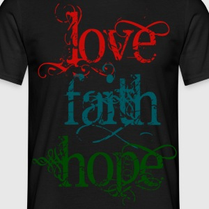 LOVE FAITH HOPE | unisex t-shirt - Männer T-Shirt