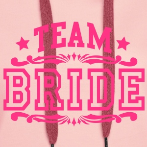 team bride Hoodies & Sweatshirts - Women's Premium Hoodie