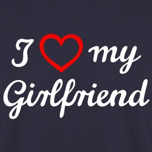 I love my Girlfriend J'aime ma petite amie.   Sweat-shirts - Sweat-shirt Homme