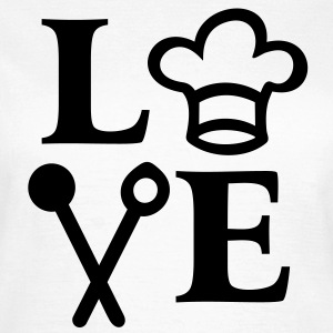 I LOVE cooking. chef Hat cuillère cuire cuisinier Tee shirts - T-shirt Femme