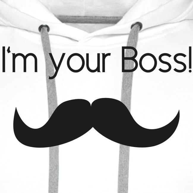 Im your Boss
