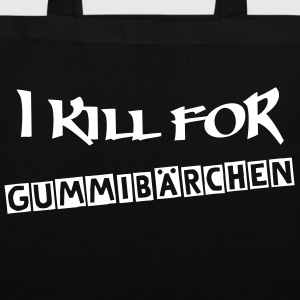 I KILL FOR + Dein Text | Stofftasche - Stoffbeutel