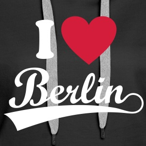 I love Berlin.   Hoodies & Sweatshirts - Women's Premium Hoodie
