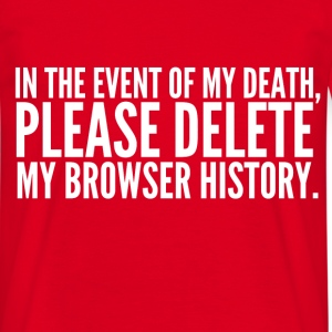 My Browser History T-Shirts - Men's T-Shirt