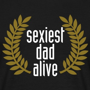 sexiest dad alive T-Shirts - T-skjorte for menn