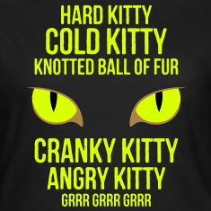Hard Kitty Cold Kitty T-Shirts