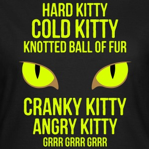 Hard Kitty Cold Kitty T-Shirts - Women's T-Shirt