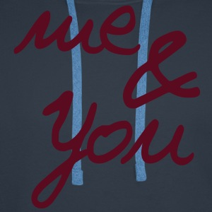 me & you handwriting Pullover & Hoodies - Männer Premium Hoodie