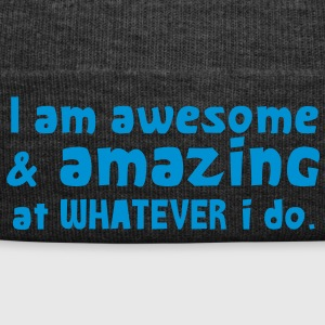 I AM AWESOME and amazing at what I DO! Caps & Hats - Winter Hat