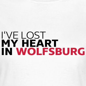 I've lost my heart in wolfsburg T-Shirts - Frauen T-Shirt