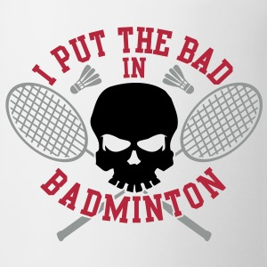 I put the bad in Badminton Flessen & bekers - Mok