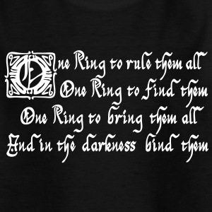 One Ring to rule them all Shirts - Teenager T-shirt