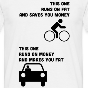 Runs on fat and saves you money T-Shirts - Men's T-Shirt