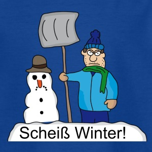 Scheiß Winter! T-Shirts - Teenager T-Shirt