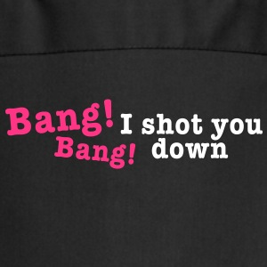 bang bang i shot you down 2c Kookschorten - Keukenschort