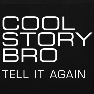 Stofftasche Cool story bro - Stoffbeutel