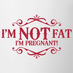 I'm not fat I'm pregnant! Bottles & Mugs - Mug