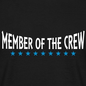 MEMBER OF THE CREW | unisex shirt - Männer T-Shirt
