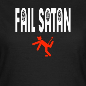 Fail Satan (White text) T-shirts - T-shirt dam