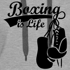 Boxing is Life. Boxhandschuhe Boxer Boxen  Pullover & Hoodies - Frauen Premium Hoodie