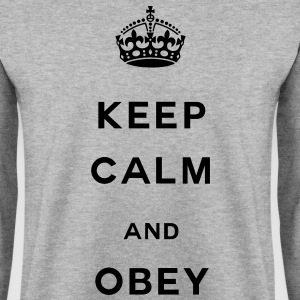 Keep calm and obey Hoodies & Sweatshirts - Men's Sweatshirt