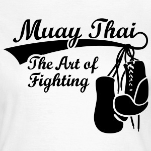 Muay Thai - The Art of Fighting T-shirts - Dame-T-shirt