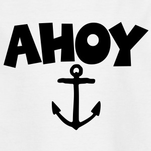AHOY Anchor Kid's T-Shirt - Kids' T-Shirt