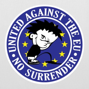 Anti EU - No Surrender Bags  - Tote Bag