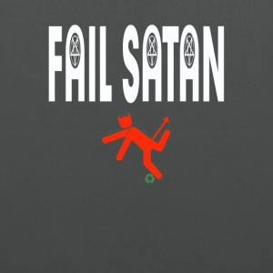 Fail Satan - By recycling (White text)  - Tygväska