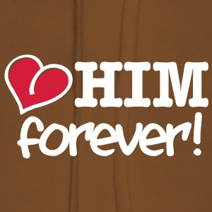 love him forever Hoodies & Sweatshirts - Women's Premium Hoodie