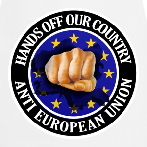 Anti EU - Fist  Aprons - Cooking Apron