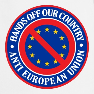 Hands Off Our Country - Anti EU  Aprons - Cooking Apron